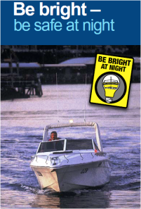 BE BRIGHT be safe at night when boating?